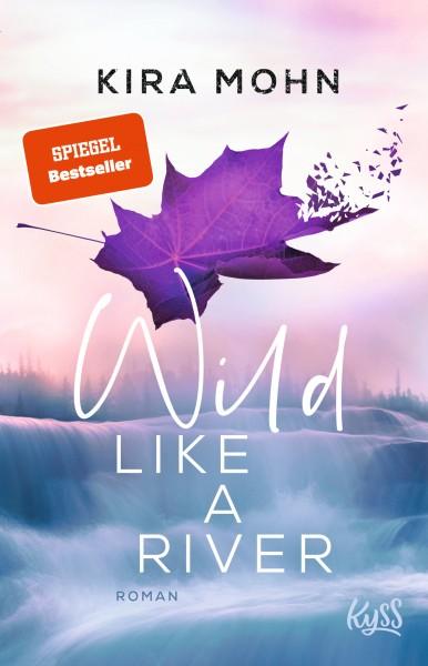 Kira Mohn - Wild like a River