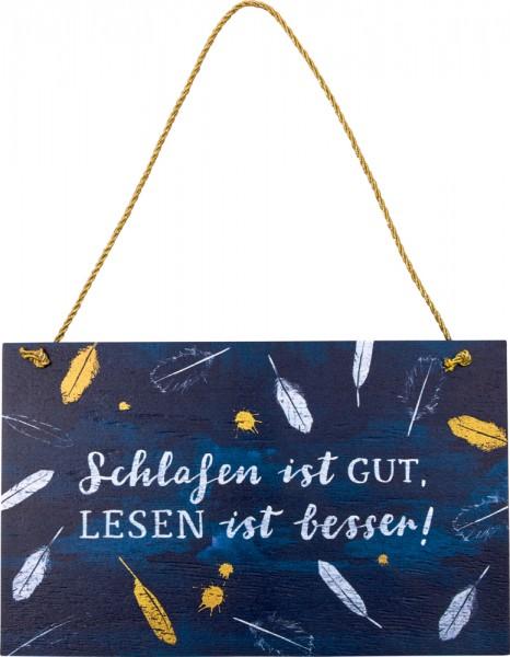 """Holzschild """"Schlafen ist gut, …"""" BücherLiebe!"""