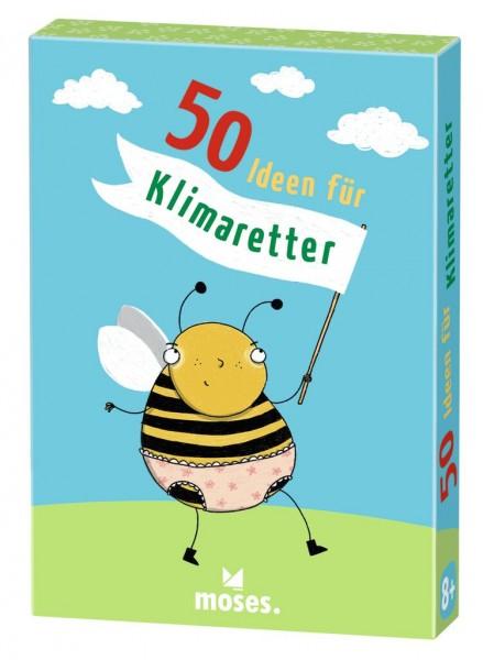 50 Ideen für Klimaretter