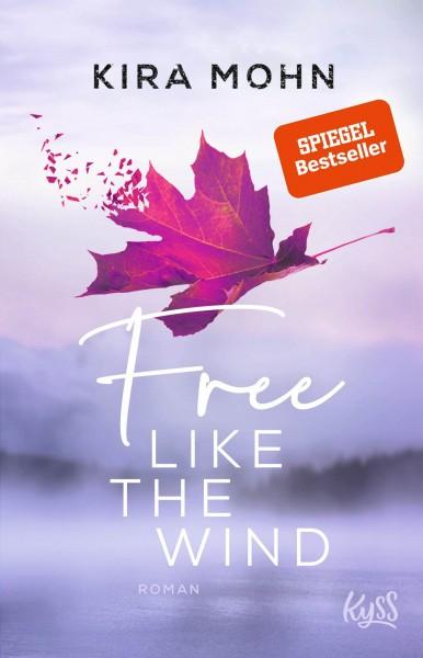 Kira Mohn - Free like the wind