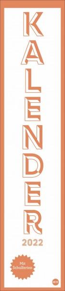 Neon Orange long - Kalender 2022