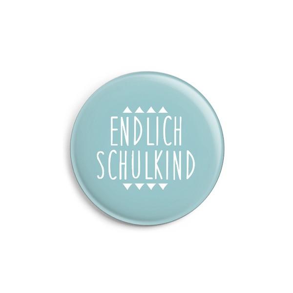 Button Endlich Schulkind, matt 32 mm