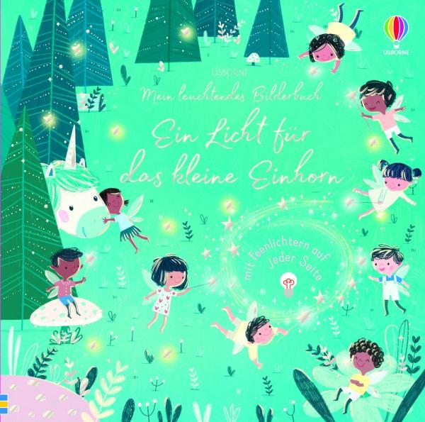 Sam Taplin, Mein leuchtendes Bilderbuch: Ein Licht für das kleine Einhorn