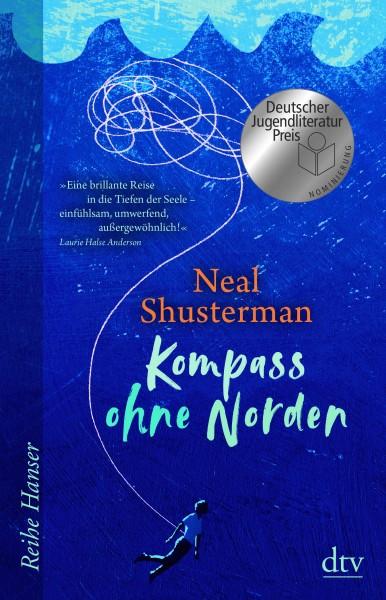 Neal Shusterman - Kompass ohne Norden