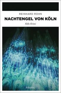 Reinhard Rohn - Nachtengel von Köln