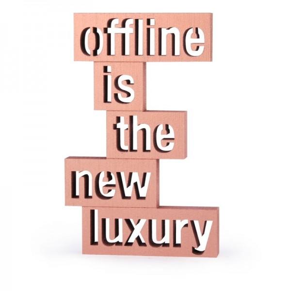 NOGALLERY Offline is the new luxury - grau