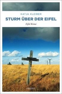 Katja Kleiber - Sturm über der Eifel