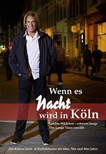 Wenn es Nacht wird in Köln: Der Lange Tünn verzällt
