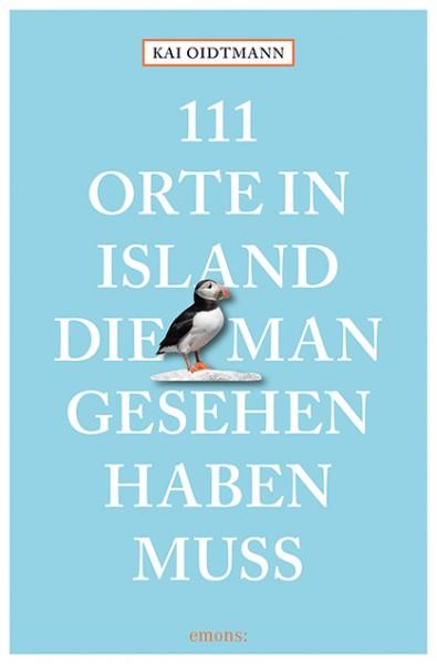 Kai Oidtmann - 111 Orte in Island, die man gesehen haben muss