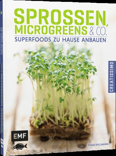 Sprossen, Microgreens & Co. - Superfoods zu Hause anbauen